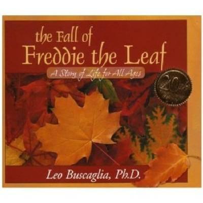 The Fall of Freddie the Leaf By Buscaglia, Leo F.